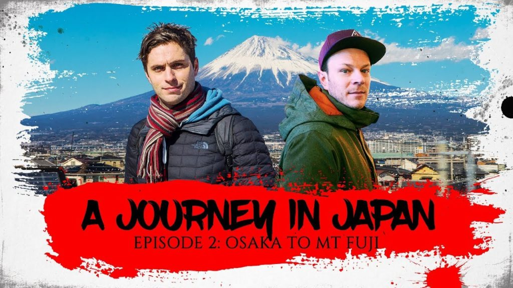 A Journey In Japan | Ep2: Osaka to Mt Fuji