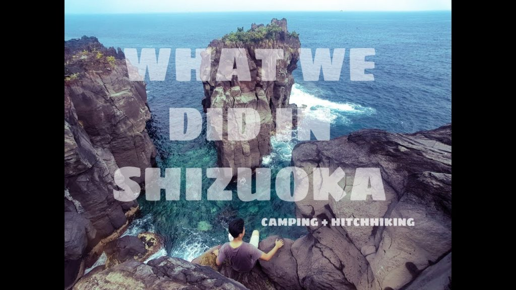 What We Did in Shizuoka: Camping and Hitchhiking