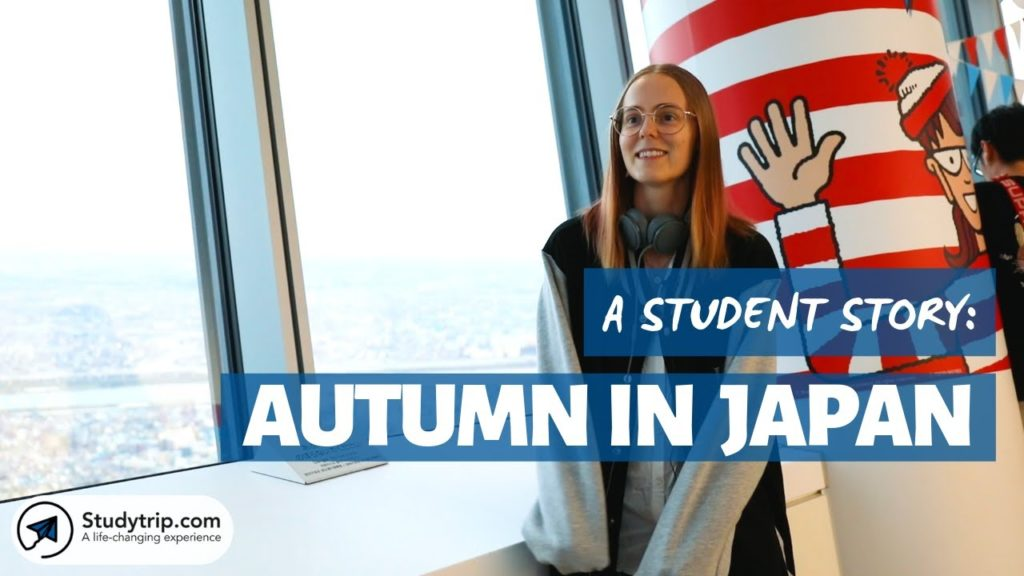 A Student Story: Maya - Autumn in Japan