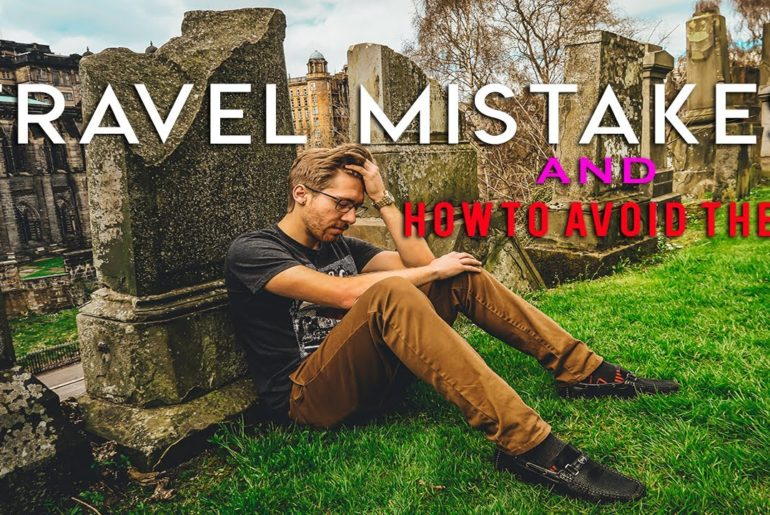 TRAVEL MISTAKES and HOW TO AVOID THEM