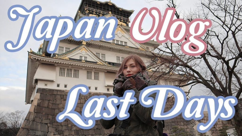 First time in JAPAN OSAKA VLOG Last Days