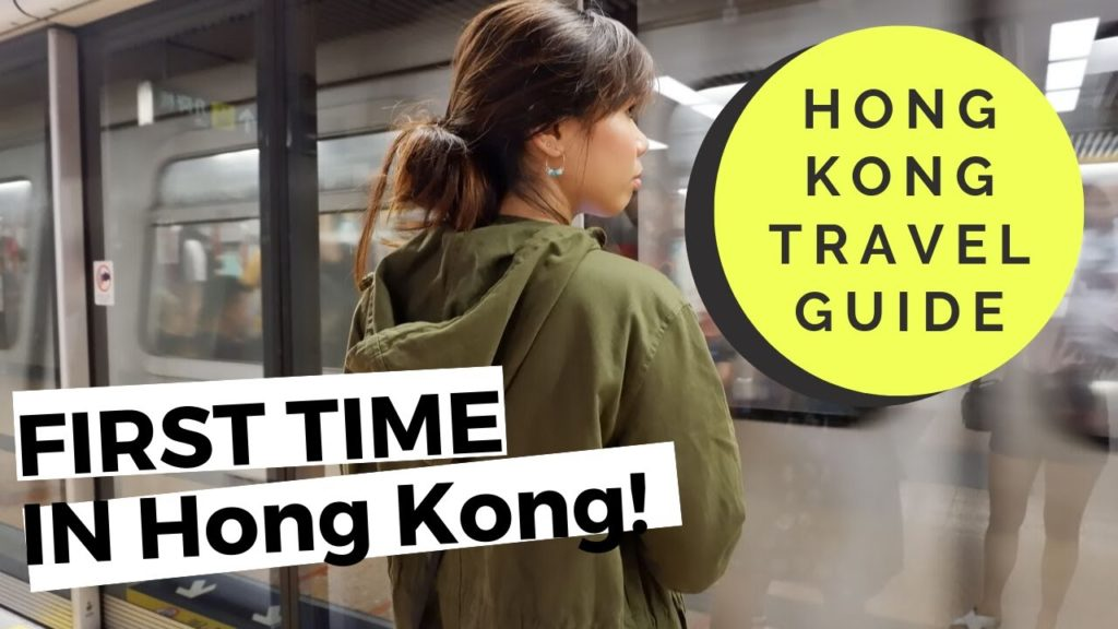 First Time in Hong Kong- A Travel Guide