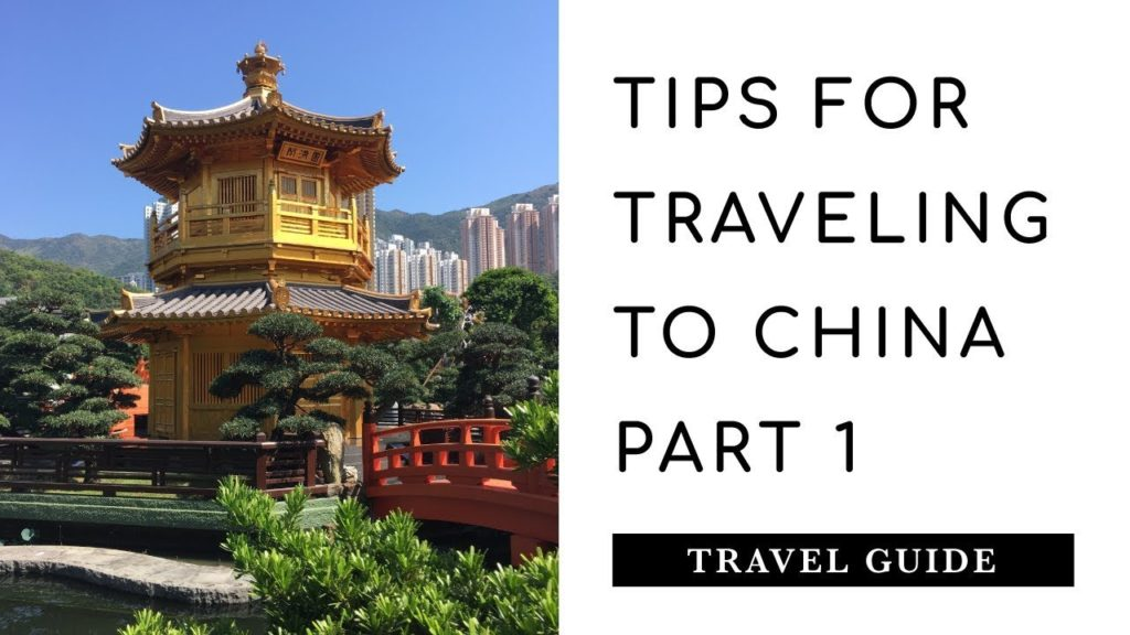 TIPS FOR TRAVELING TO CHINA | PART 1