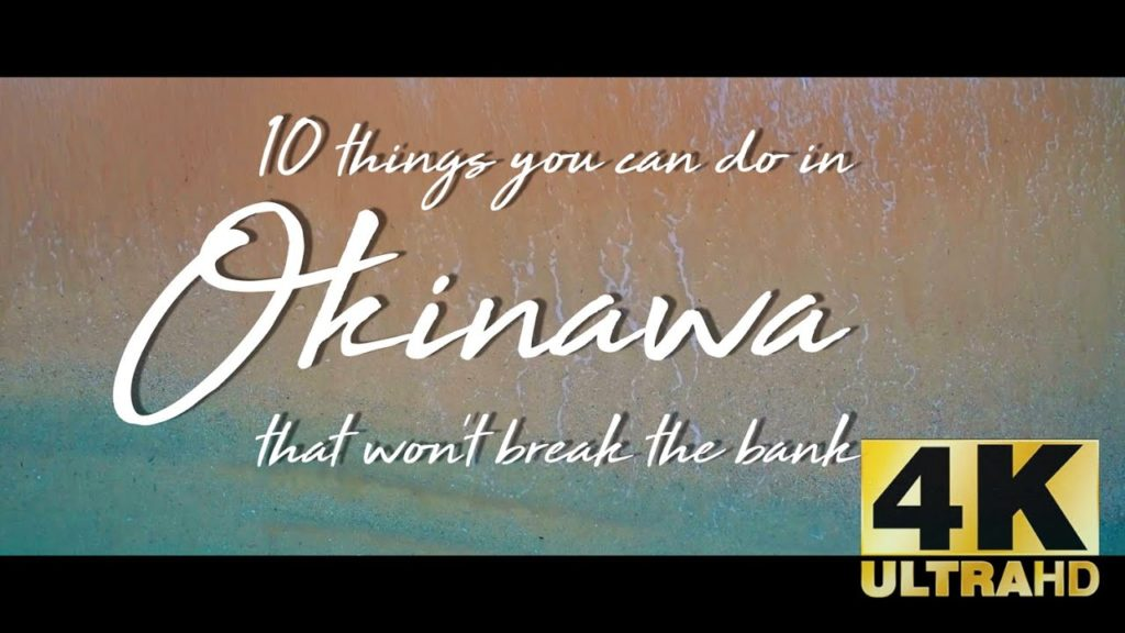 10 things you can do in Okinawa that won't break the bank
