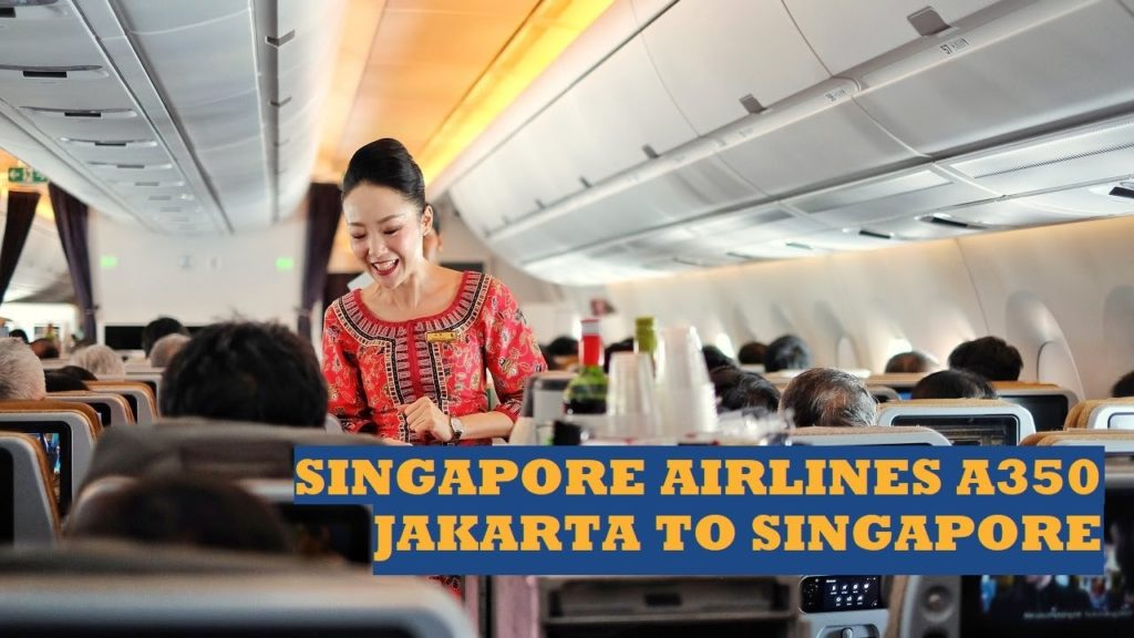 Singapore Airlines Economy Class | SQ957 Jakarta to Singapore - Airbus A350